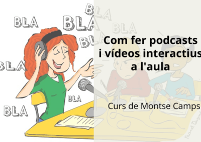 Com fer podcasts i vídeos interactius a l'aula